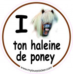 STICKER I LOVE TON HALEINE DE PONEY