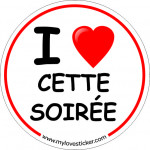 STICKER I LOVE CETTE SOIREE