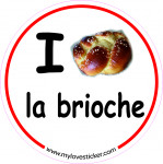 STICKER I LOVE LA BRIOCHE