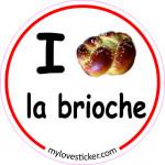 STICKER I LOVE LA BRIOCHE