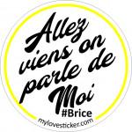 STICKER ALLEZ VIENS ON PARLE DE MOI