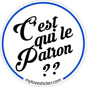 STICKER C'EST QUI LE PATRON