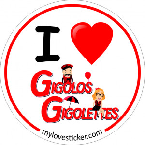 STICKER I LOVE GIGOLOS GIGOLETTES