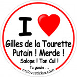 STICKER I LOVE GILLES DE LA TOURETTE