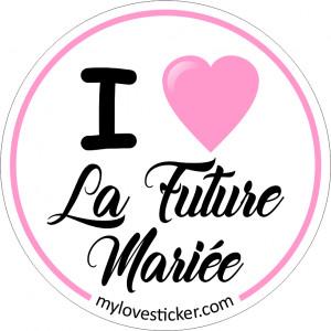 I LOVE LA FUTURE MARIEE