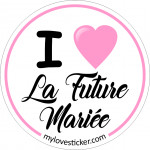 I LOVE LA FUTURE MARIEE