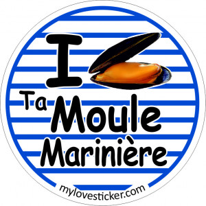 STICKER I LOVE TA MOULE MARINIERE