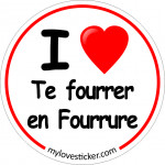 STICKER I LOVE TE FOURRER EN FOURRURE