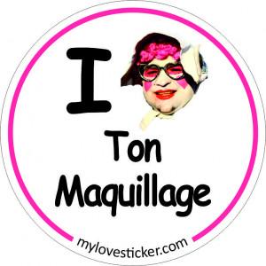 STICKER I LOVE TON MAQUILLAGE