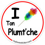 STICKER I LOVE TON PLUMT'CHE