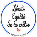 STICKER LIBERTE EGALITE SE LA COLLER