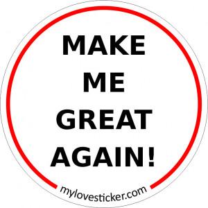 STICKER MAKE ME GREAT AGAIN
