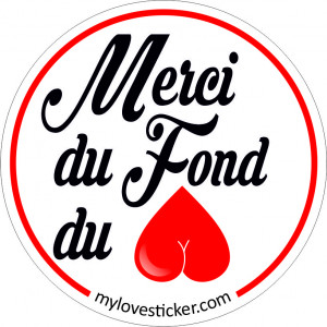 STICKER MERCI DU FOND DU C...