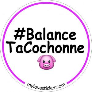 STICKER BALANCE TA COCHONNE