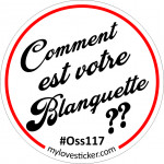 STICKER COMMENT EST VOTRE BLANQUETTE