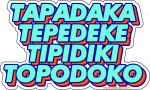 STICKER TAPADAKA TEPEDEKE TIPIDIKI TOPODOKO