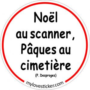 STICKER NOEL AU SCANNER PAQUES AU CIMETIERE