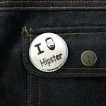 BADGE I LOVE HIPSTER