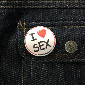 BADGE I LOVE SEX