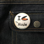 BADGE I LOVE TA MOULE