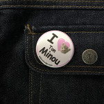 BADGE I LOVE TON MINOU