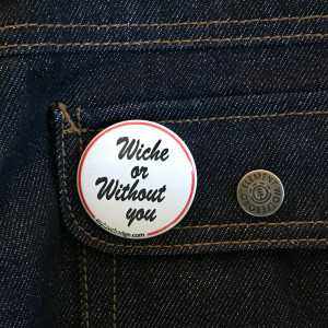 BADGE WICHE OR WITHOUT YOU