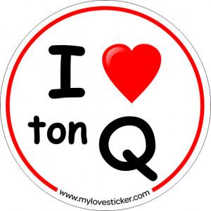 STICKER I LOVE TON Q