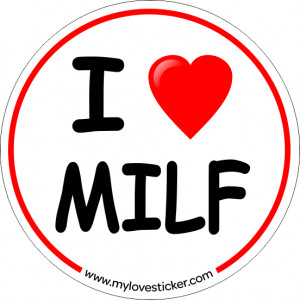 STICKER I LOVE MILF