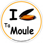 Sticker I LOVE Ta Moule