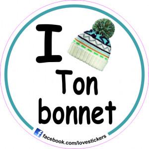 STICKER I LOVE TON BONNET