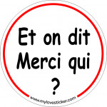 STICKER ON DIT MERCI QUI ?