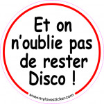STICKER ON OUBLIE PAS DE RESTER DISCO