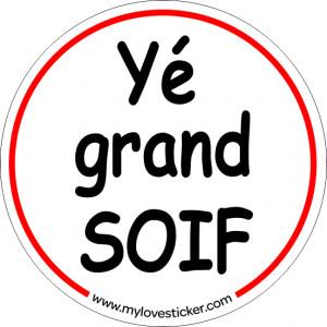 STICKER YE GRAND SOIF