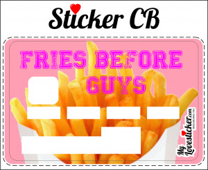STICKER CARTE BLEUE FRIES BEFORE GUYS
